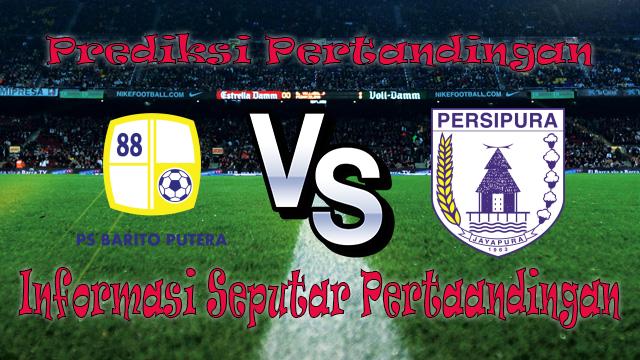 Perkiraan Barito Putera vs Persipura