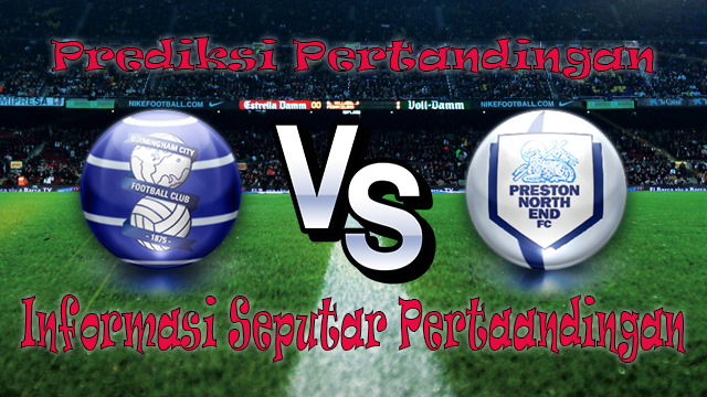 Perkiraan Birmingham City vs Preston North End
