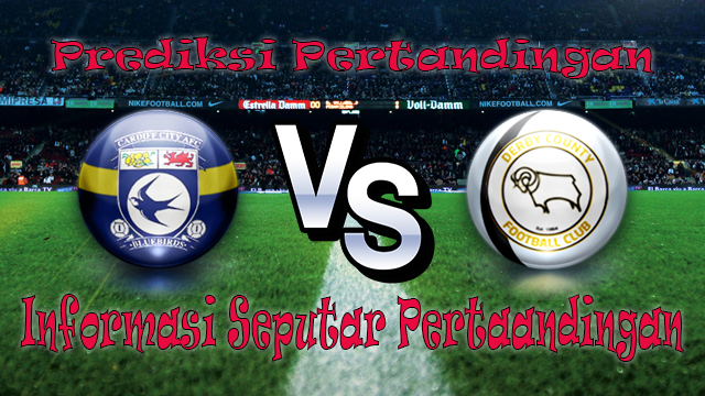 Perkiraan Cardiff City vs Derby County