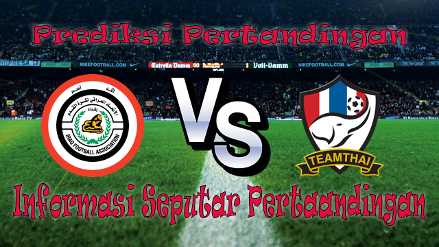 Perkiraan Iraq vs Thailand