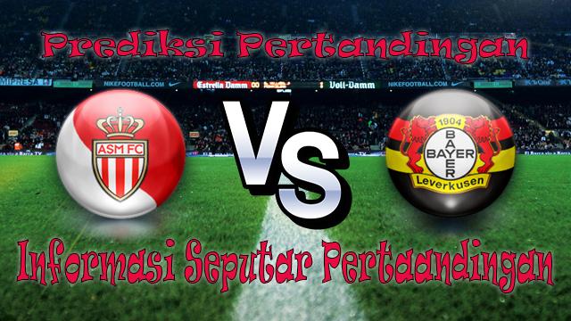 Perkiraan Monaco VS Bayer Leverkusen