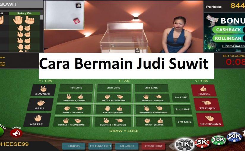 Cara Bermain Judi Suwit